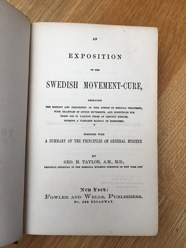 Dr. George H. Taylor, 1860 'Exposition of the Swedish Movement Cure', New York
